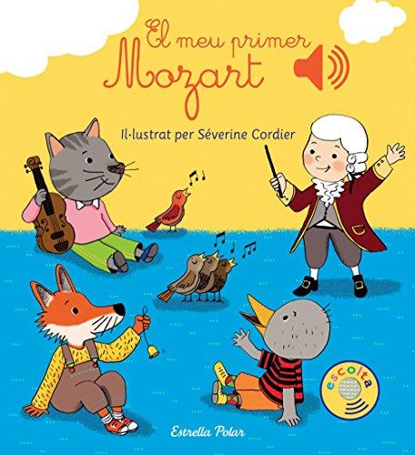 El meu primer Mozart (Llibres musicals)
