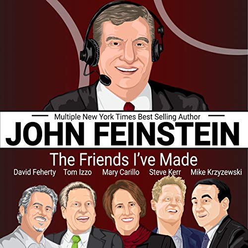 John Feinstein Audiobook By John Feinstein,                                                                                        Steve Kerr,                                                                                        Mike Krzyzewski,                                                                                        Tom Izzo,                                                                                        Mary Carillo,                                                                                        David Feherty cover art