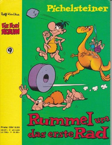 Fix und Foxi Album Nr. 9: Pichelsteiner - Rummel um das erste Rad