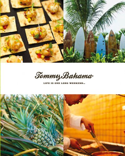 Tommy Bahama: Life is One Long Weekend