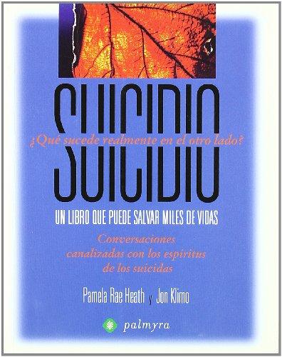 Suicidio - Un Libro Que Puede Salvar Miles De Vidas
