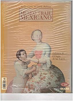 Unknown Binding Museo del traje mexicano (Spanish Edition) [Spanish] Book