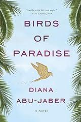 Birds of Paradise: A Novel Kindle Edition