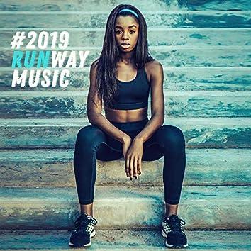 #2019 Runway Music