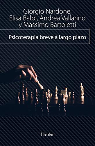 Psicoterapia breve a largo plazo (Enfoque estratégico nº 0) (Spanish Edition)