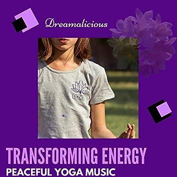 Transforming Energy - Peaceful Yoga Music