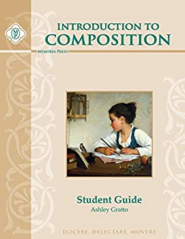 Introduction to Composition Student Guide, 2nd Edition 1615384502 Book Cover