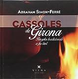 Cassoles de Girona: Receptes tradicionals a foc lent: 23 (Milfulls)