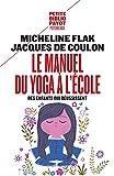 Le manuel du yoga à l'école - Des enfants qui réussissent