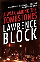 A Walk Among The Tombstones (Matthew Scudder 10)