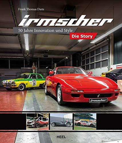 Irmscher - Die Story: 50 Jahre Innovation und Style