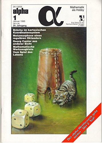 Brüche im kartesischen Koordinatensystem, Metamorphose eines regulären Oktaeders,..., in: ALPHA - Mathematik als Hobby. 29. Jhg., Heft 1 - 1995