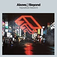 Anjunabeats Volume 12 by Above & Beyond