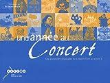 Une année au concert - Les aventures musicales de Léna et Tom au cycle 1 (1CD audio)