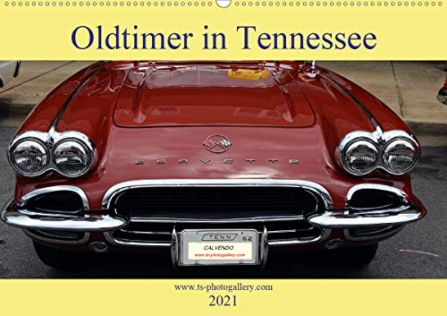 Oldtimer in Tennessee (Wandkalender 2021 DIN A2 quer)