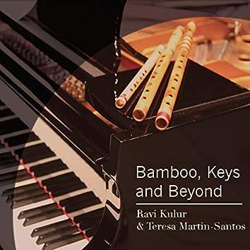 Bamboo, Keys And Beyond