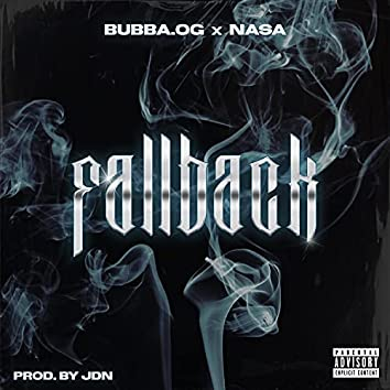 Fallback (feat. Bubba.Og)