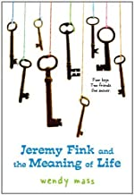 Jeremy Fink and the Meaning of Life by Wendy Mass(1965-10-15)