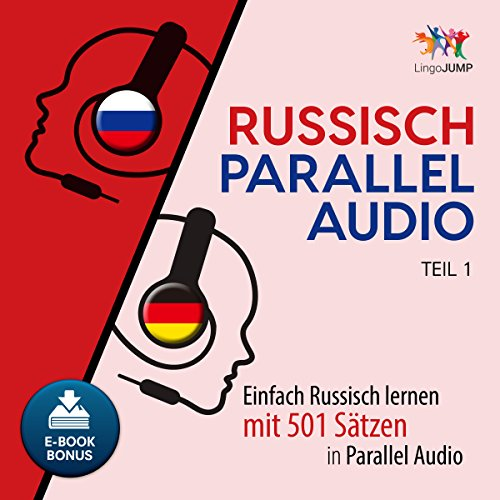 Russisch Parallel Audio [Russian Parallel Audio - Learn Russian with 501 Sentences in Parallel Audio] audiobook cover art