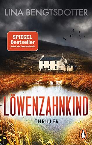 Löwenzahnkind: Thriller – Der internationale Bestseller aus Schweden (Die Charlie-Lager-Serie, Band 1)
