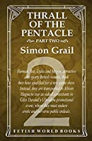 Thrall of the Pentacle - Part Two