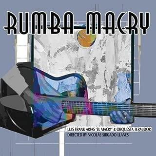 Rumba Macry by MACRY & ORQUESTA TERMIDOR (2010-06-08)