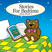 Stories for Bedtime: Story Book 1