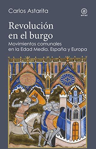 Revolución en el burgo. Movimientos comunales en la Edad Media. España y Europa (Reverso nº 7) eBook: Astarita, Carlos: Amazon.es: Tienda Kindle