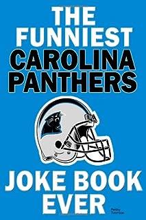 The funniest carolina panthers joke book ever