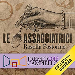 Le assaggiatrici                   By:                                                                                                                                 Rosella Postorino                               Narrated by:                                                                                                                                 Valentina Mari                      Length: 8 hrs and 44 mins     3 ratings     Overall 5.0