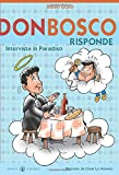 Don Bosco risponde. Intervista in Paradiso