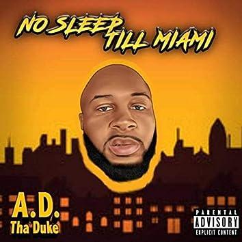 No Sleep Till Miami