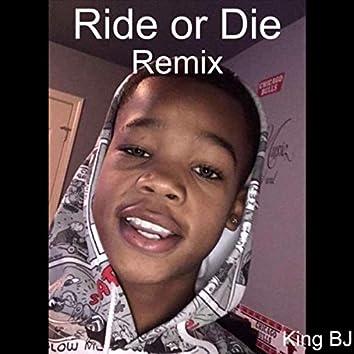 Ride or Die (Remix)
