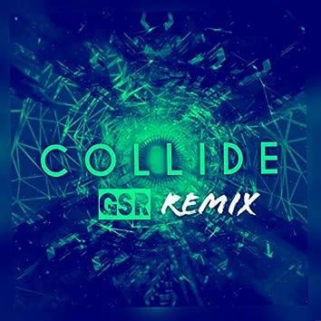 Collide (Gsr Remix)