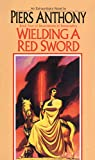 Wielding a Red Sword (Incarnations of Immortality Book 4)