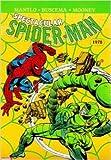 Spider-Man l'Intégrale, Tome 18 - 1978 de Bill Mantlo,Sal Buscema,Jim Mooney ( 1 juillet 2009 )
