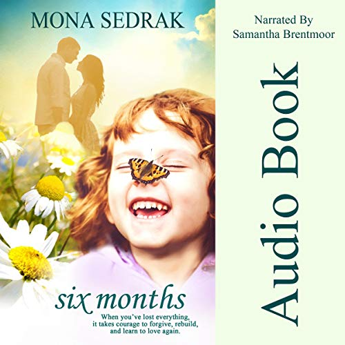 Six Months Audiobook By Mona Sedrak cover art