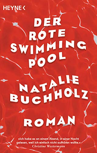 Der rote Swimmingpool: Roman
