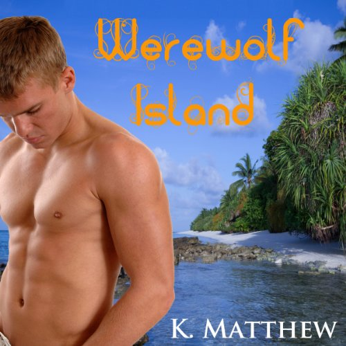 Werewolf Island  audiobook cover art