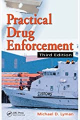 Practical Drug Enforcement (Practical Aspects of Criminal and Forensic Investigations) Kindle Edition
