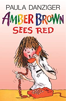 Amber Brown Sees Red by [Paula Danziger]