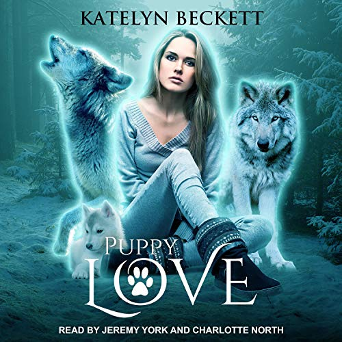 Puppy Love Audiobook By Katelyn Beckett cover art
