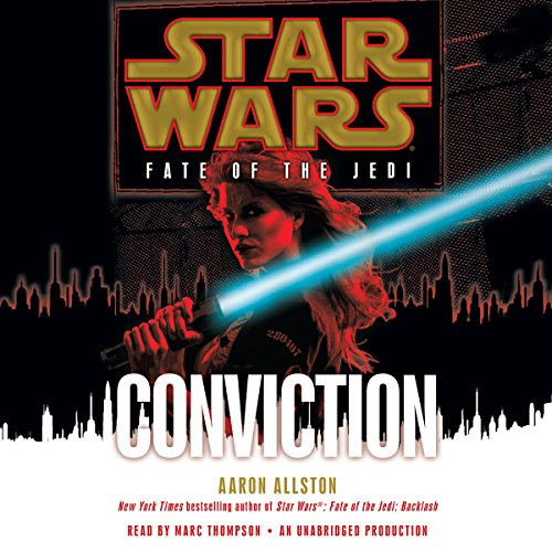 Star Wars: Fate of the Jedi: Conviction audiobook cover art