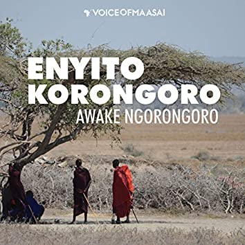 Enyito Korongoro (feat. Nemaa Koshuma)