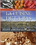 La Cuisine de là-bas de Alain VIRCONDELET ( 30 mai 2013 ) - Grund (30 mai 2013) - 30/05/2013