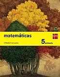 Matemáticas. 5 Primaria. Savia  - Pack de 3 libros - 9788467569933 Grupo SM Educación