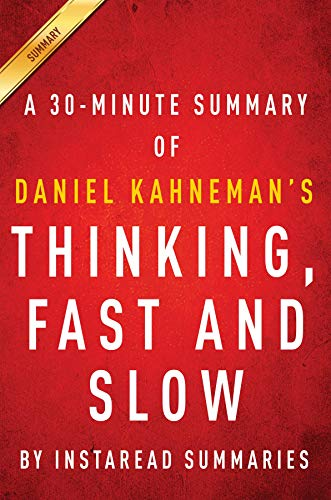 Summary of Thinking, Fast and Slow: by Daniel Kahneman | Includes Analysis (English Edition)