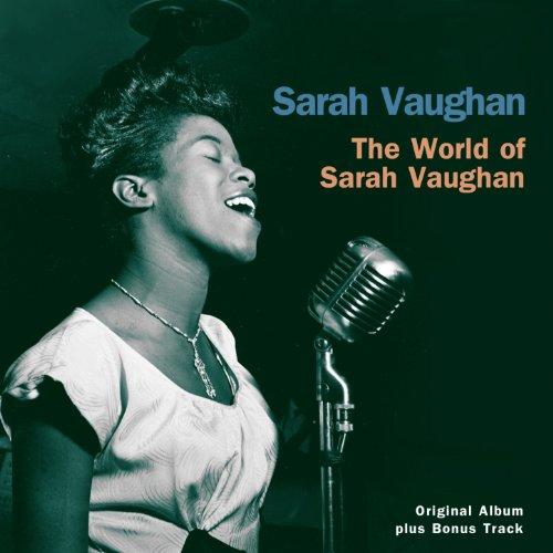 The World Of Sarah Vaughan - The Divine One Sings (Original Album Plus Bonus Tracks 1962)