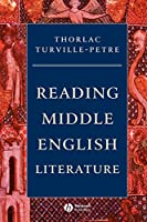 Reading Middle English Literature (Wiley Blackwell Introductions to Literature)