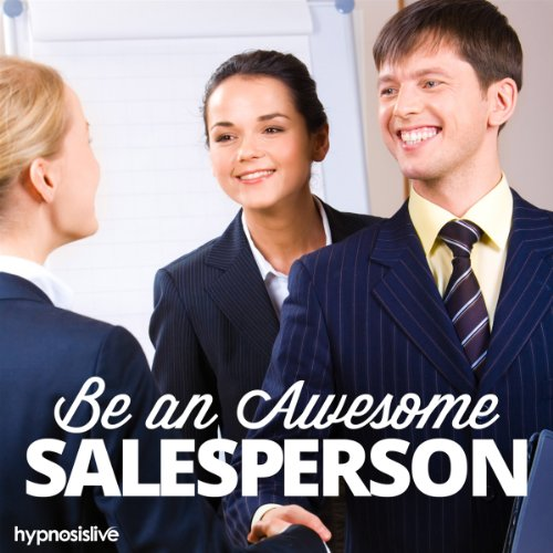 Be an Awesome Salesperson Hypnosis cover art
